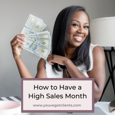 How To Have a High Sales Month
