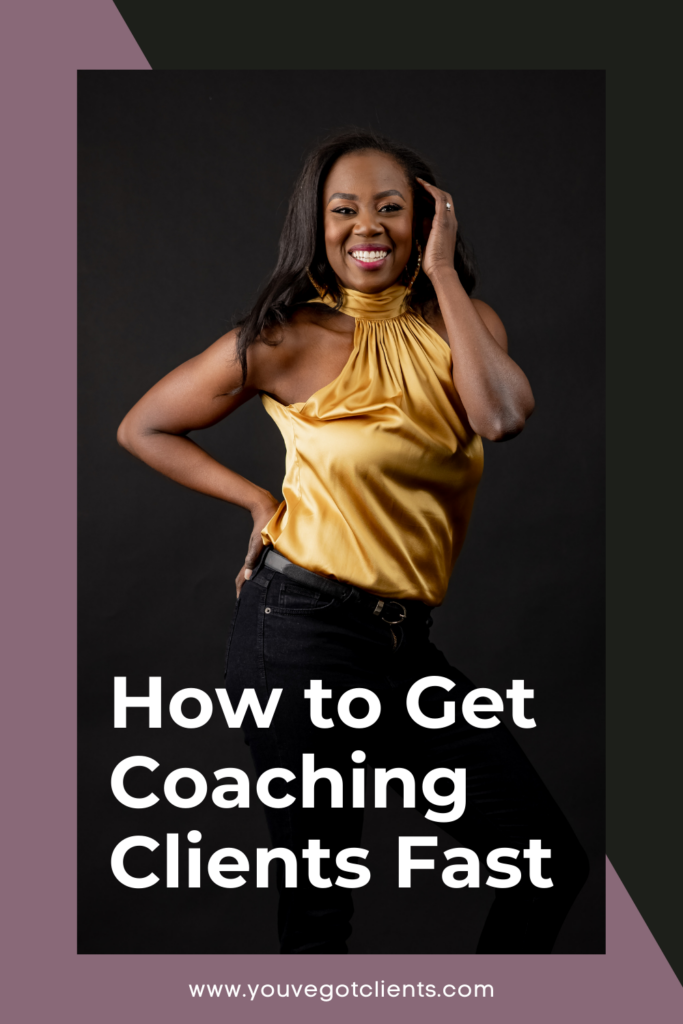 how to get coaching clients fast