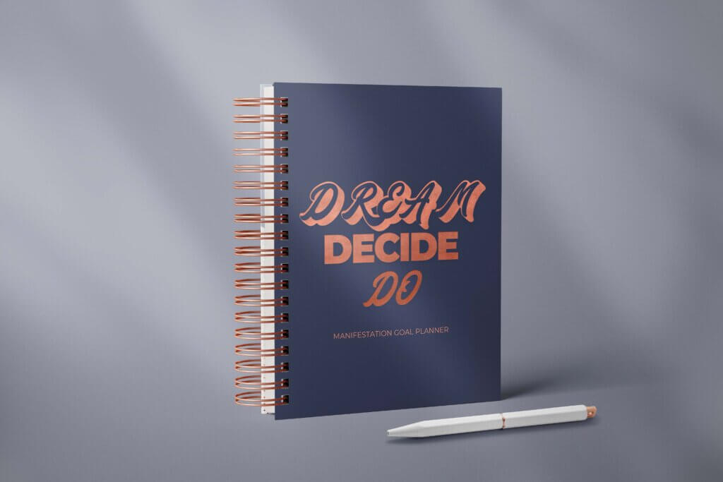 dream decide do manifestation journal